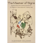 The Master of Signs: signs and the interpretation of signs in Herodotus'