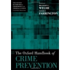 The [Oxford] Handbook of Crime Prevention
