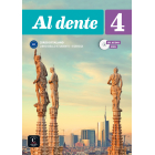 Al dente 4 Libro dello studente + Esercizi + CD audio e DVD B2