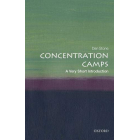 Concentration Camps: A Very Short Introduction (Very Short Introductions)