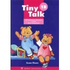 Tiny  Talk 1B. Student Book and  Workbook