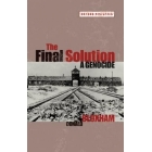 The Final Solution. A genocide