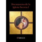 Documentos de la Iglesia Secreta I
