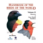 Handbook of the Birds of the World. Vol.15. Tanagers to New World Blackbirds