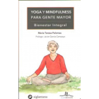 Yoga y mindfulness. Gente mayor