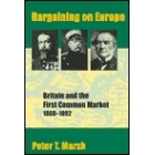 Britain and the first Common Market, 1860-1892