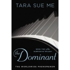 The Dominant. The Submissive Trilogy Book 2
