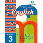 Bridge. Basic Activities for Primary 2nd Cycle: Level 3