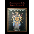 Documentos de la Iglesia Secreta II