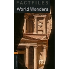 World Wonders. OBL Fact Files Oxford Bookworms Level2 (with Audio MP3 Download)