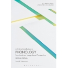A Critical Introduction to Phonology: Functional and Usage-Based Perspectives (Bloomsbury Critical Introductions to Linguistics)