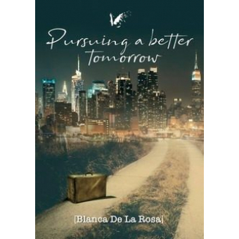 Pursuing a better tomorrow