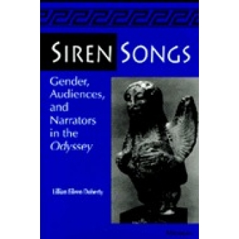 Siren songs. Gender, audiences and narrators in the Odyssey