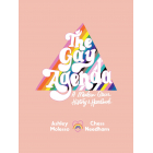 The Gay Agenda. a History Of The LGBTQ+ Community