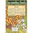 Esa horrible ciencia. Esa repelente naturaleza