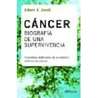 Cancer: Biografia de una supervivencia
