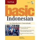 Basic Indonesian. An Introductory Coursebook (MP3 Audio CD Included)