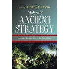 Makers of ancient strategy: from the persian war to the fall of Rome
