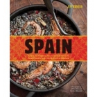 Spain. Recipes and Traditions from the Verdant Hills of the Basque Country to the Coastal Waters of Andalucia