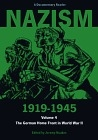 Nazism 1919-1945, Vol. 4. The german home front in World War II