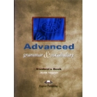 Advanced Grammar & Vocabulary Student's Book