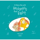 A Rainy Day With Hedgehog And Rabbit (Hedgehog and Rabbit Collection)