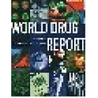 World drug report. United nations international drug control programme