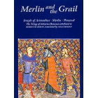 Merlin and the Grail (Joseph of Arimathea/Merlin/Perceval) Transl. by Nigel Bryant