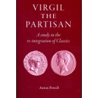 Virgil the partisan: a study in the re-integration of classics
