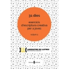 31 dies exercicis d'escriptura creativa per a joves (Vol. 1)