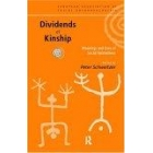 Dividends of kinship (Meanings and uses of social relatedness)