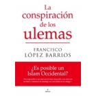 La conspiración de los ulemas. ¿Es posible un islam occidental?