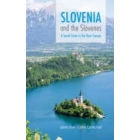 Slovenia and the slovenes. A Small State in the New Europe