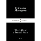 The Life of a Stupid Man (Little Black Classics #56)