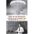 The night of the physicists: Heisenberg, Hahn, Weizsäcker and the german bomb