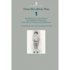 Owen McCafferty: Plays 1: Mojo Mickybo; Shoot the Crow; Closing Time; Scenes from the Big Picture; The Waiting List