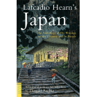 Lafcadio Hearn's Japan. An Anthology of his Writings on the Country and it's People
