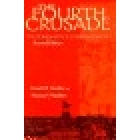 The fourth crusade. The conquest of Constantinople