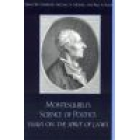 Montesquieu's science of politics (Essays on 'The spirit of laws')