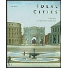 Ideal cities : utopianism and the (un)built environment