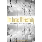 The impact of electricity. Development, Desires and Dilemmas