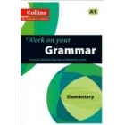 Collins Work on Your Grammar - Elementary (A1)
