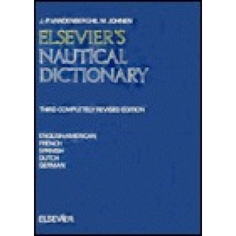 Elsevier's nautical dictionary :  English / American-French-Spanisch-Dutch-German