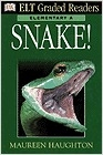 Snake! Elementary A (ELT Graded readers)