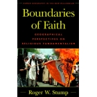 Boundaries of faith (Geographical perspectives on religious fundamentalism)