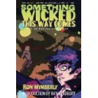 Ray Bradbury's Something Wicked This Way Comes: The Authorized Adaptation (Paperback)