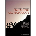 Engaging Archaeology. 25 Case Studies in Research Practice