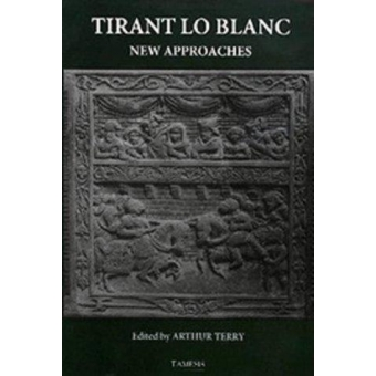 «Tirant lo Blanc» (New approaches)