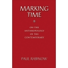 Marking Time. On the Anthroplogy of the Contemporary