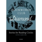 Oxford Bookworms Club: Diamond (Stories for Reading Circles)